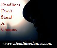 At The Deadline Dames Today!