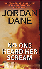 No One Heard Her Scream by Jordan Dane